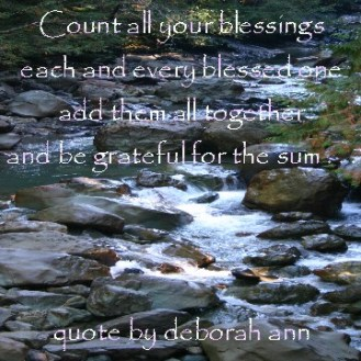 Quote of the Day ~ by deborah ann ~ Blessings ~